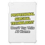 Professional Surgical Technologist .. Joke iPad Mini Cover