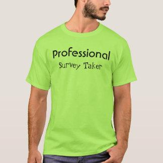 Professional (Survey Taker) T-Shirt