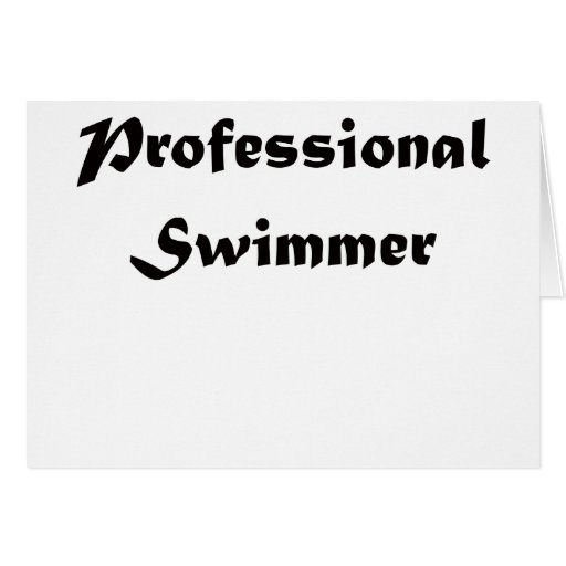 Professional Swimmer Greeting Cards