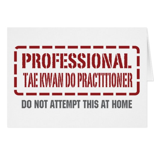 Professional Tae Kwan Do Practitioner Greeting Cards