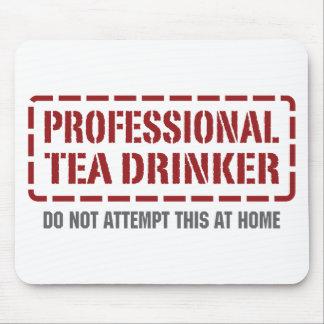 Professional Tea Drinker Mouse Pad