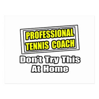 Professional Tennis Coach...Joke Postcard