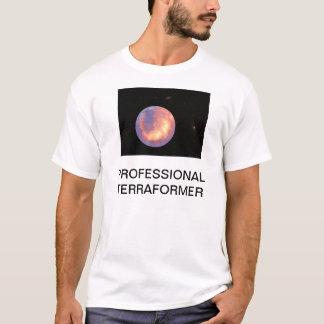 PROFESSIONAL TERRAFORMER T-Shirt