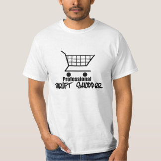 Professional Thrift Shopper T-Shirt