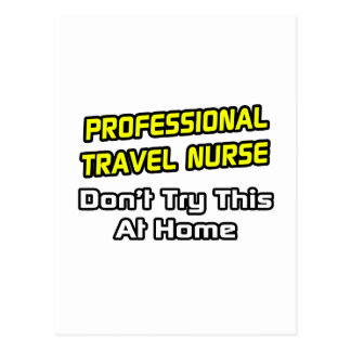 Professional Travel Nurse .. Joke Postcard