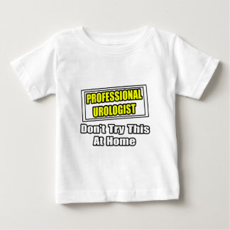 Professional Urologist...Joke Baby T-Shirt