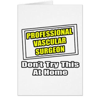 Professional Vascular Surgeon Card