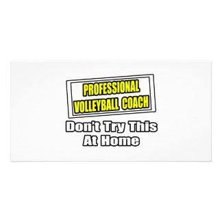 Professional Volleyball Coach...Joke Photo Card