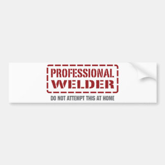 Professional Welder Car Bumper Sticker