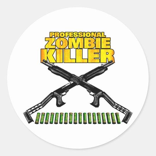 Professional Zombie Killer Classic Round Sticker