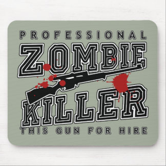 Professional Zombie Killer Mouse Pad