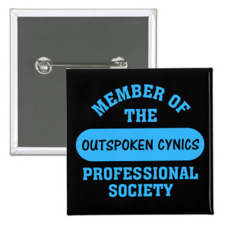 Professionally certified outspoken cynic for hire button