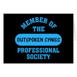 Professionally certified outspoken cynic for hire greeting card