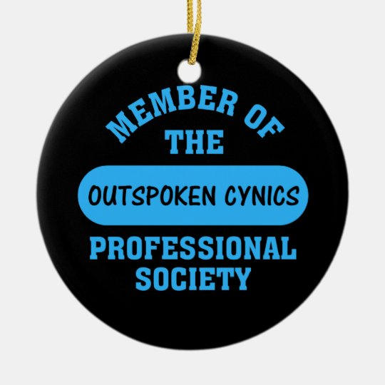 Professionally certified outspoken cynic for hire ceramic ornament