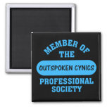 Professionally certified outspoken cynic for hire magnet