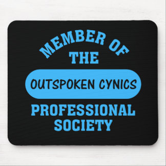 Professionally certified outspoken cynic for hire mouse pad