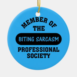 Professionally trained to make sarcastic comments ceramic ornament