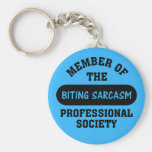 Professionally trained to make sarcastic comments key chain