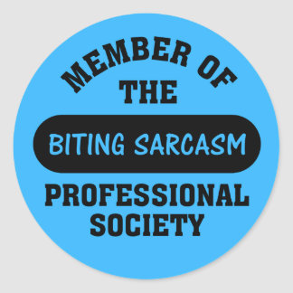 Professionally trained to make sarcastic comments round sticker