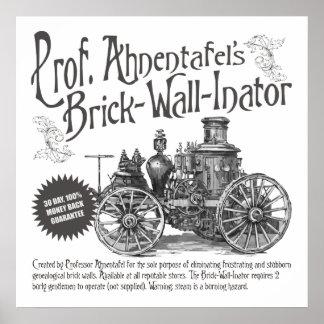 Professor Ahnentafel's Brick-Wall-Inator Poster