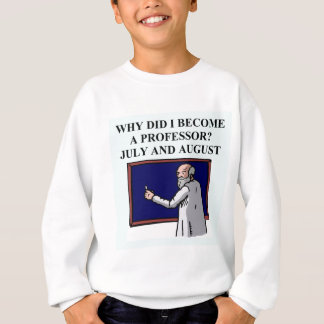 professor joke sweatshirt