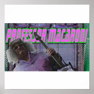 Professor Macaroni Poster