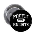 Profit - Knights - High School - Victoria Texas Pins