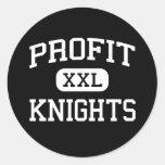 Profit - Knights - High School - Victoria Texas Round Stickers