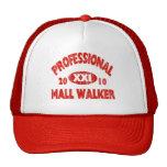 Profressional Mall Walker Trucker Hat