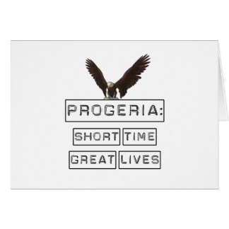 Progeria: Short Time Great Lives with eagle Greeting Cards