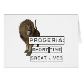 Progeria: Short Time Great Lives, with Lion Greeting Card