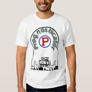 Prognosticator is my Homie Tee Shirt