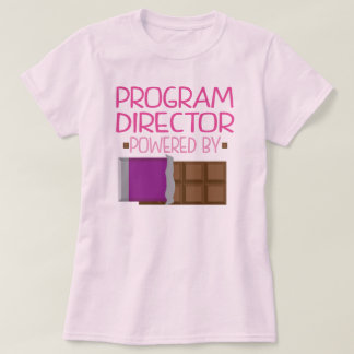 Program Director Chocolate Gift for Her T-Shirt