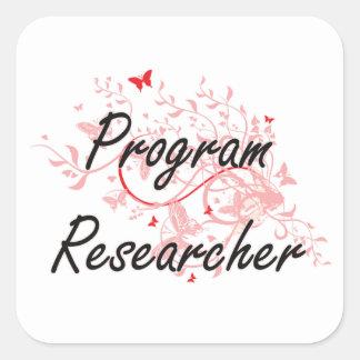 Program Researcher Artistic Job Design with Butter Square Sticker