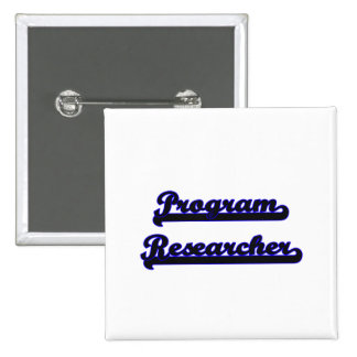 Program Researcher Classic Job Design 2 Inch Square Button