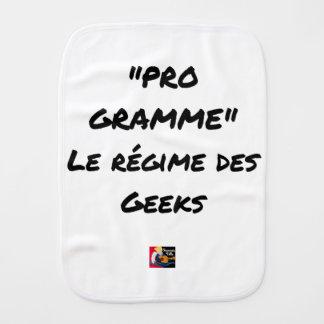 PROGRAM, the RÉGIME OF the GEEKS - Word games Burp Cloth
