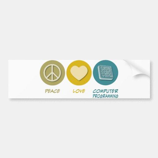 Programación informática del amor de la paz etiqueta de parachoque