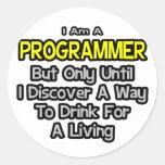 Programador. Bebida para una vida Etiqueta Redonda