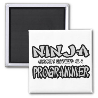 Programador de Ninja… Imán Cuadrado