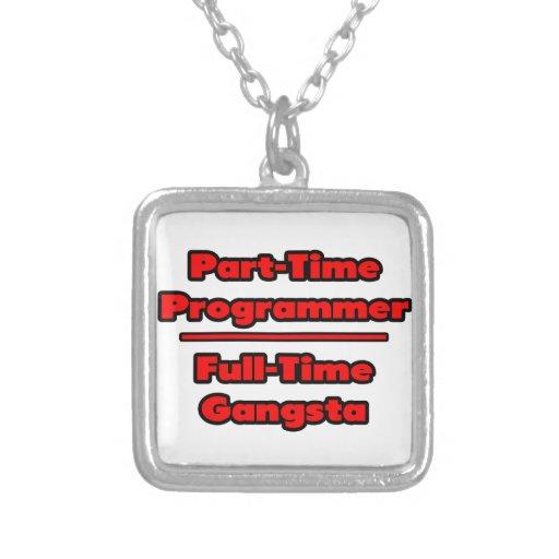 Programador por horas. Gangsta a tiempo completo Colgante Cuadrado