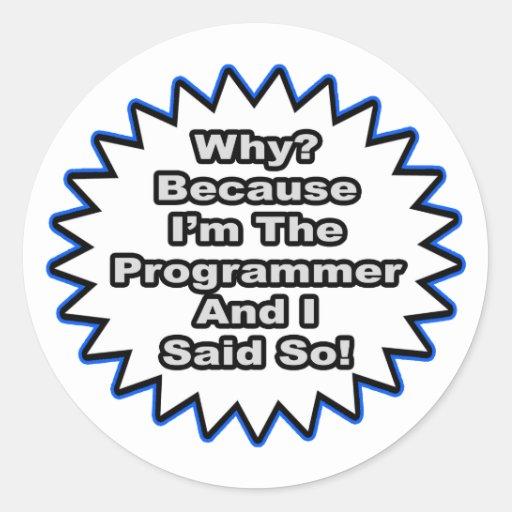 Programador… porque dije tan etiquetas redondas