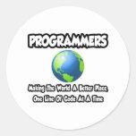 Programadores… que hacen el mundo un mejor lugar pegatinas redondas