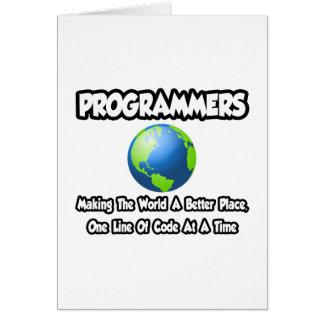 Programadores… que hacen el mundo un mejor lugar tarjeta de felicitación