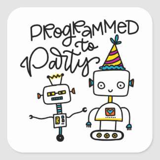 Programmed to Party Square Sticker
