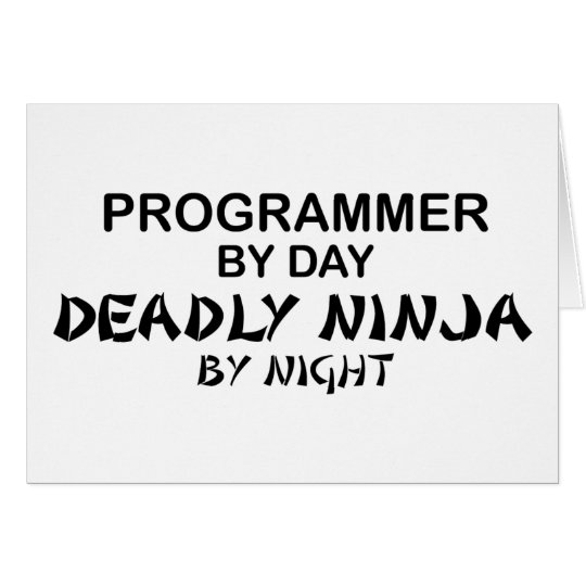 Programmer Deadly Ninja by Night Card