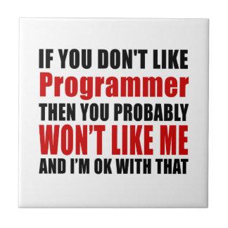 Programmer Don't Like Designs Ceramic Tile