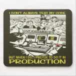 Programmer I don't always test my code Mousepad