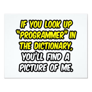 Programmer In Dictionary...My Picture Invitation