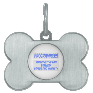 Programmer Joke .. Genius and Insanity Pet ID Tag