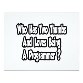 Programmer Joke...Two Thumbs Custom Invite